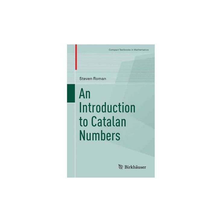 An Introduction to Catalan Numbers ( Compact Textbooks in Mathematics) (Hardcover)
