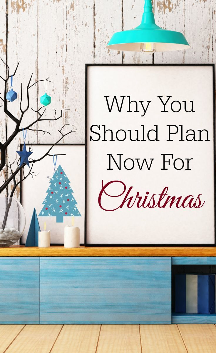Plan early for Christmas, stress-free Christmas, Christmas planner, Christmas in July