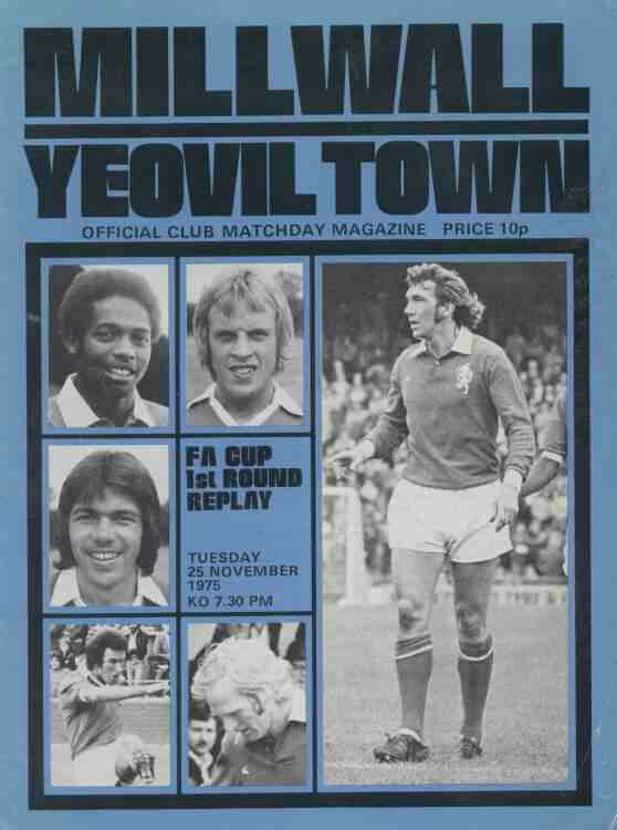 Millwall 2 Yeovil Town 2 in Nov 1975 at The Den. Programme cover for the FA Cup 1st Round Replay.