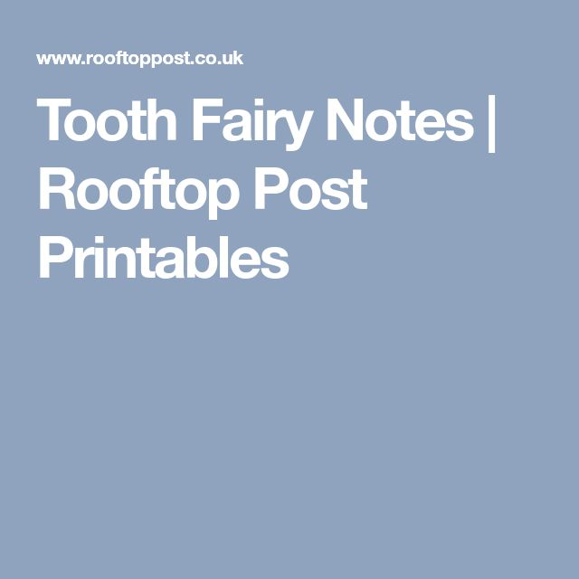 Tooth Fairy Notes | Rooftop Post Printables