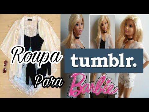 7 Aprenda A Fazer Roupa Tumblr Para Barbie Youtube Barbie Diy