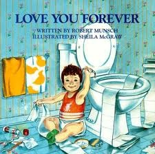 Love you Forever. Favorite kids book!