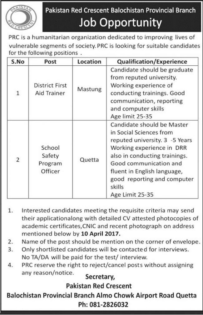 Jobs In Pakistan Red Crescent Society Balochistan  Jobs In Pakistan Red Crescent Society Balochistan.Please see the advertisement below for details.    Deadline: 10 April 2017  Advertisement from The News Newspaper (published on 4 April 2016).