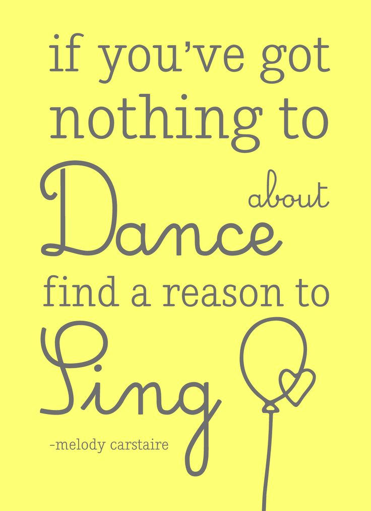 Cheesy Valentines Day Quotes For Single People. To Dance Sing And Dance My Quotes Home Quotes About Inspiration