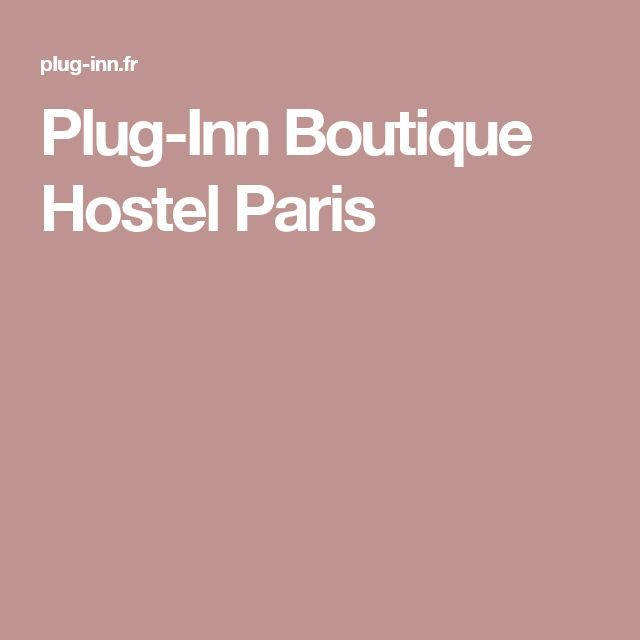 Plug-Inn Boutique Hostel Paris