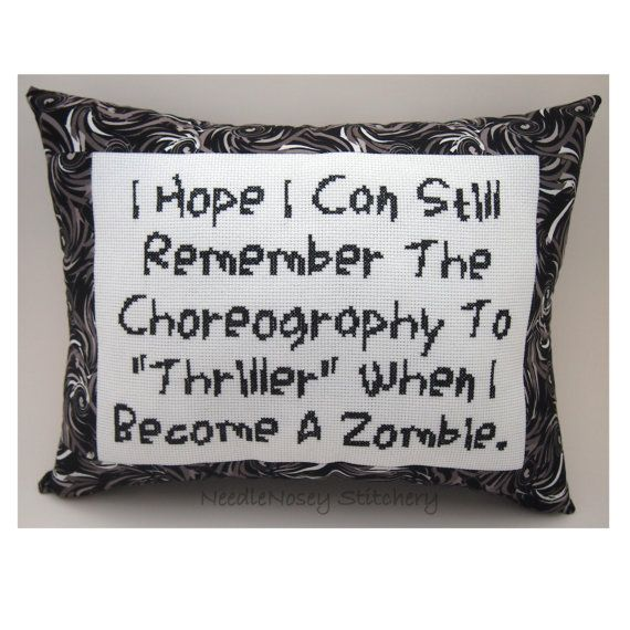 Cross Stitch Pillow Funny Quote, Black and White Pillow, Zombie Quote. $25.00, via Etsy.
