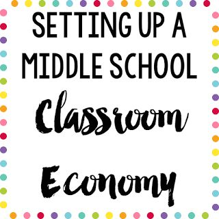 Setting Up a Middle School Classroom Economy | Middle School Mob