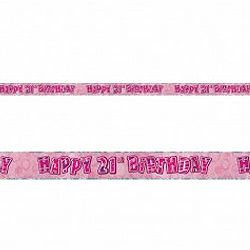 M90113 - Banner Happy 21st Birthday Pink Banner Happy 21st Birthday Glitz Pink 3.6m foil. Please note: approx. 14 day delivery time