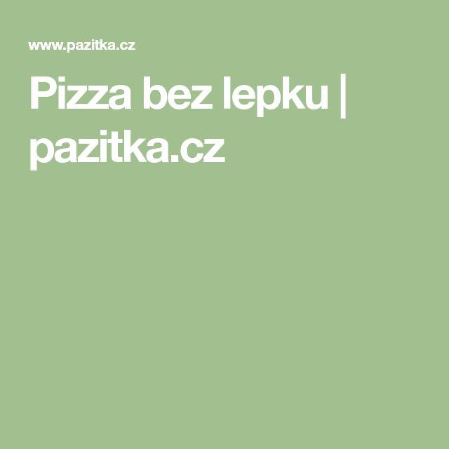 Pizza bez lepku   pazitka.cz