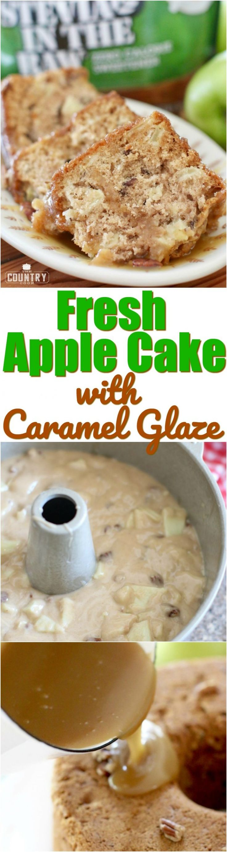 Fresh Apple Cake with Caramel Glaze and Stevia #intheraw recipe from The Country Cook #ad #apple #cake #dessert #caramel