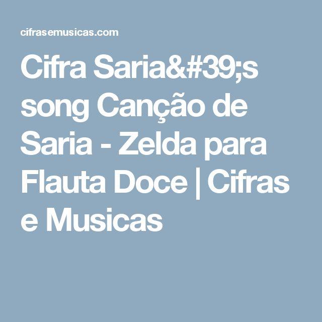 Cifra Saria's song   Canção de Saria - Zelda para Flauta Doce   Cifras e Musicas