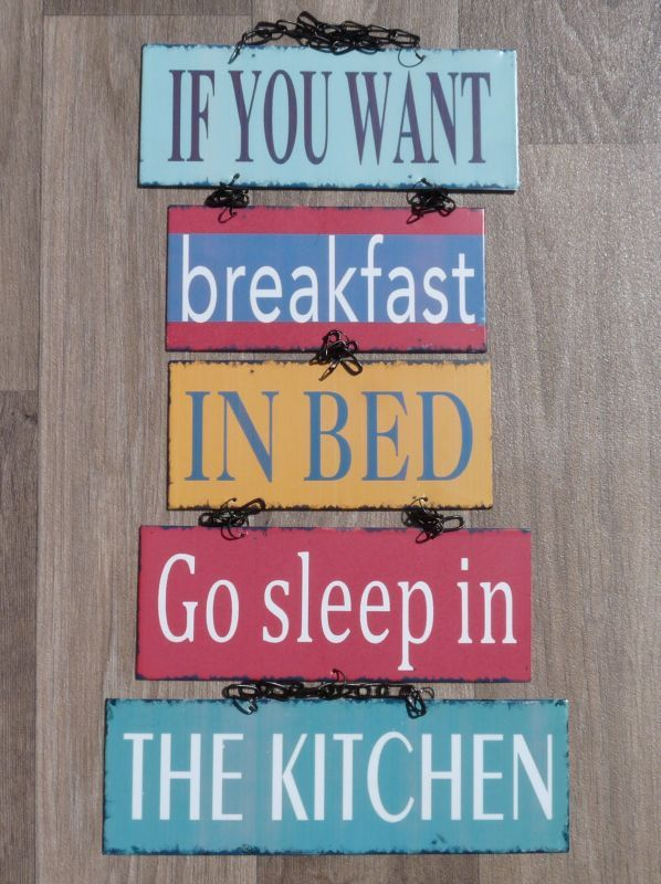 If you want breakfast in bed, go sleep in the kitchen #home www.tekstborden.com