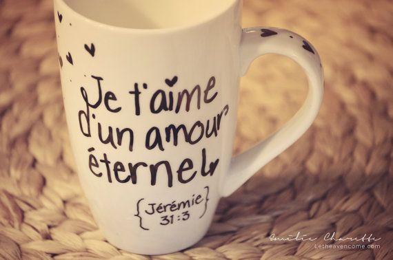 Tasse mug verset biblique Je t'aime d'un amour par LetHeavenCome