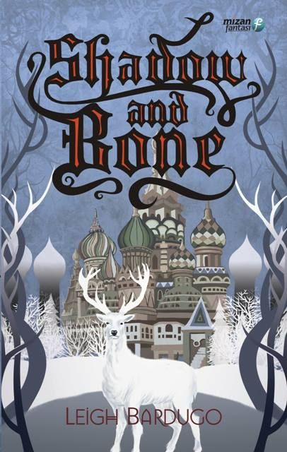 Indonesian: Shadow and Bone by Leigh Bardugo