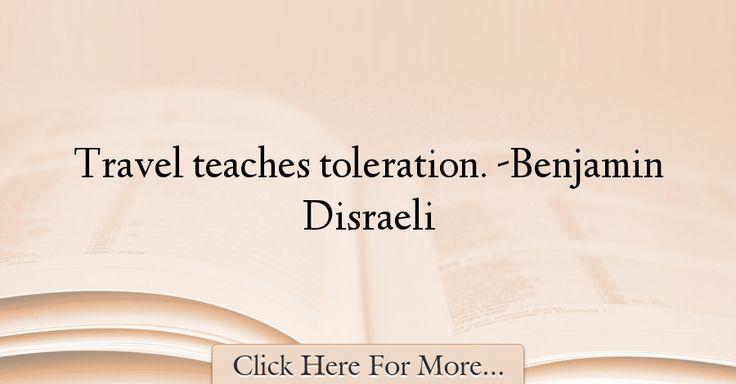 Benjamin Disraeli Quotes About Travel - 69177