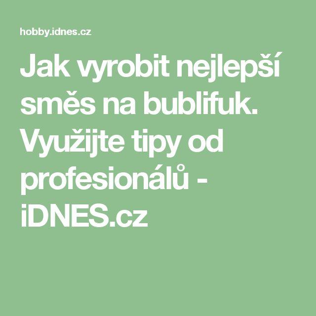 Jak vyrobit nejlepší směs na bublifuk. Využijte tipy od profesionálů - iDNES.cz