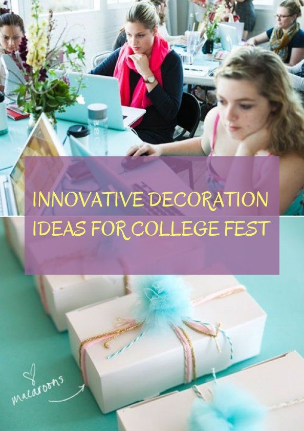 Innovative Decoration Ideas For College Fest Innovation College