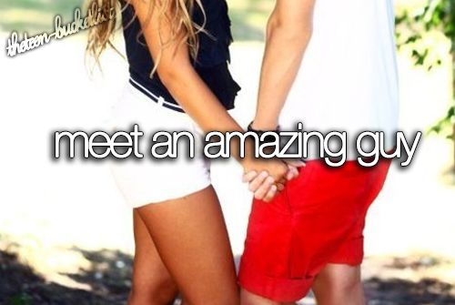 PLEASE WHERE ARE YOU?? :) bucket list before I die