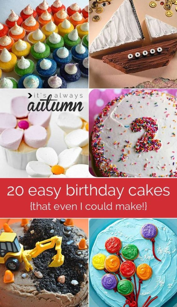 best easy birthday cake ideas and decorating tutorials - these are so easy even I wouldn't mess them up!