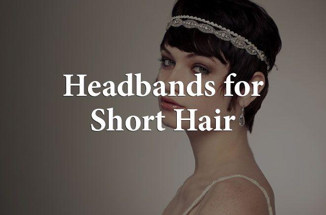 Must-Have Headbands for Short Hair | Designer-Hair-Headbands.com