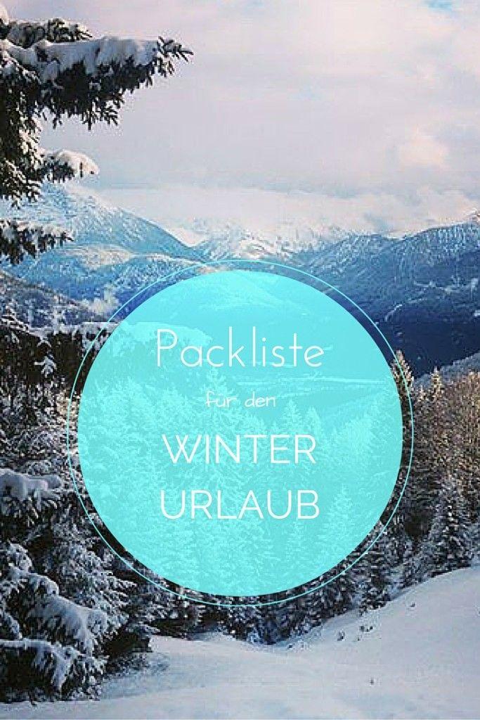 Packliste für den Winterurlaub (Skiurlaub / Snowboarden)