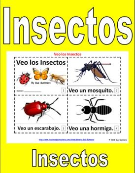 Insects in Spanish 2 Emergent Reader Booklets by Sue Summers - Los Insectos - One with text and images, one with text only so students can sketch and create their own versions of the booklets.