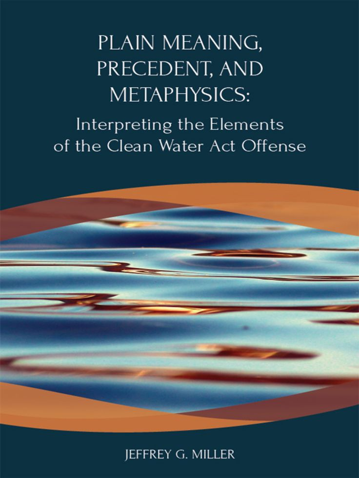 Miller's Plain Meaning Precedent and Metaphysics