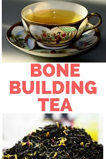 Herbal Teas- The Perfect Bone Strengthener ?|herbs|bone builders| herbal tea\natural cures