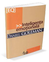 carti de dezvoltare personala Daniel Goleman – Inteligența emoțională