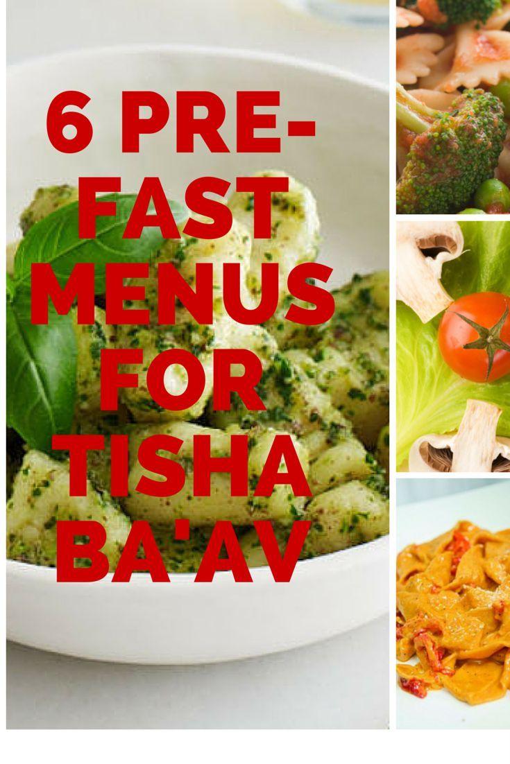 6 Pre-fast Menus for Tisha Ba'av