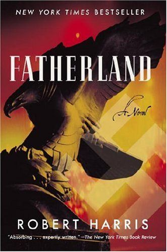 Fatherland: A Novel - Robert Harris Speculative fiction/mystery
