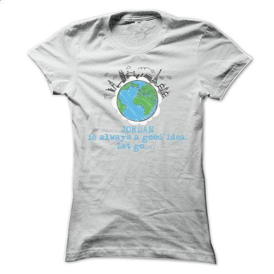 Jordan Is Always ... Cool Shirt !!! - #cool tshirt designs #cool hoodie. SIMILAR…