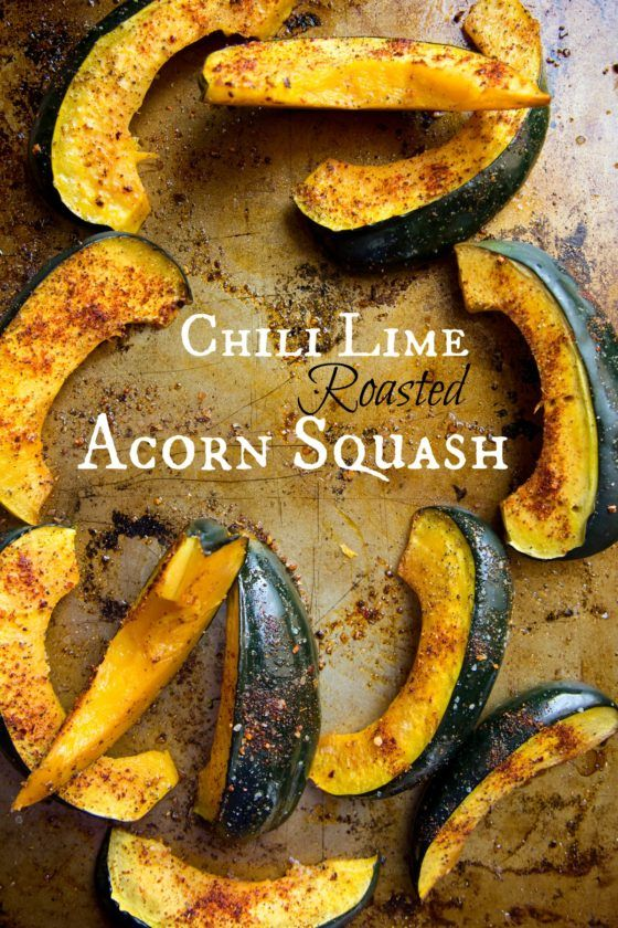 Chili Lime Roasted Acorn Squash - A super easy, vegan and Whole30 approved side dish!