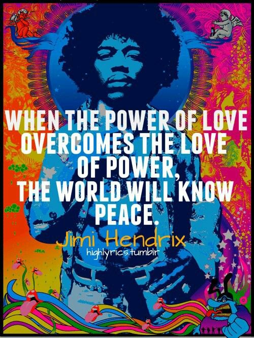 ✪☯☮ॐ American Hippie Psychedelic Art Peace ☮ Quote, Jimi Hendrix - Love . . tie dye