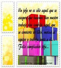 Lindas frases para saludar a tu jefe por su santo,mensajes bonitos para expresarle a tu jefe feliz cumpleaños