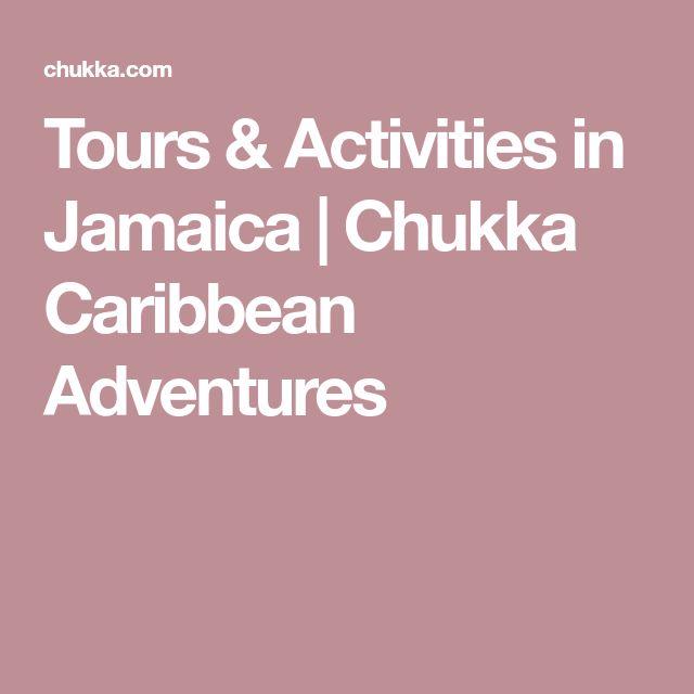 Tours & Activities in Jamaica   Chukka Caribbean Adventures