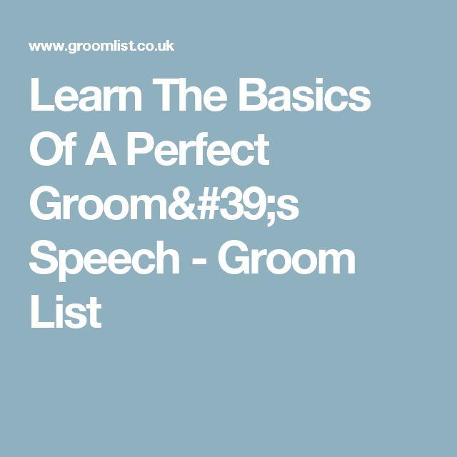 Learn The Basics Of A Perfect Groom's Speech - Groom List