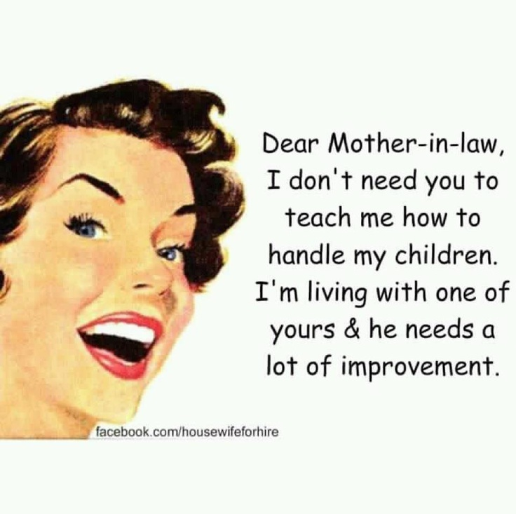 Dear Mother-In-Law Yup, that just about sums it all up!