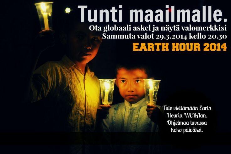 Earth Hour valloittaa myös WERAssa 29.3.2014! Liity seuraamme vaikka koko päiväksi.