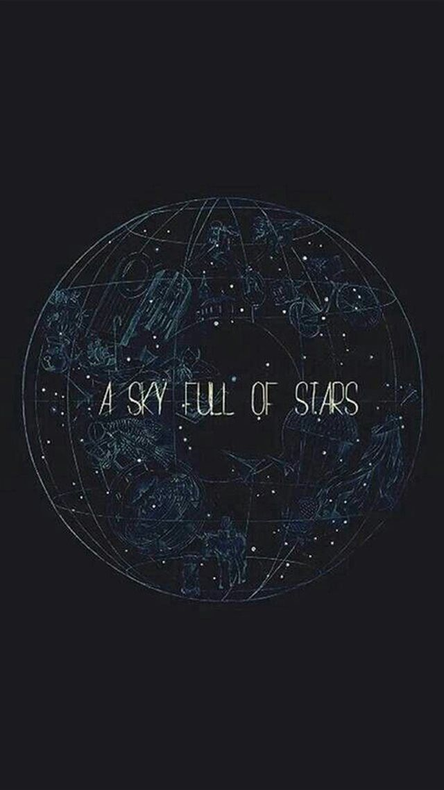 A Sky Full Of Stars Iphone 8 Wallpaper