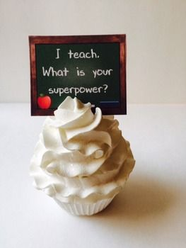 Teacher Cupcake Picks 45 Inspirational Teacher Cupcake Picks 15 Thanks for all you do. 15 Happy Teacher Appreciation Day Print what you want. Laminate. Stand up directly in cupcake icing. These may also be glued on sticks and place in cupcake.