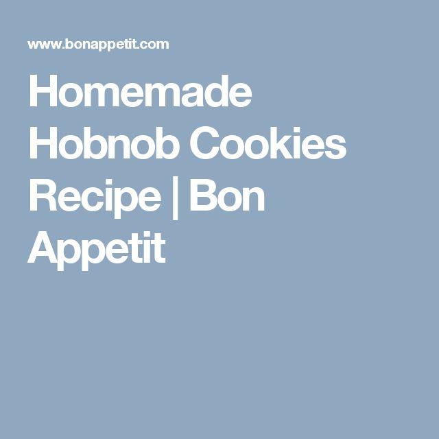 Homemade Hobnob Cookies Recipe | Bon Appetit