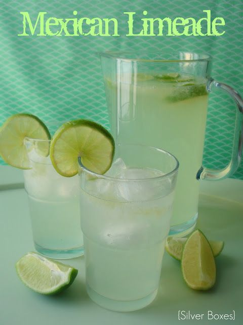Silver Boxes: Mexican Limeade note: I would add organic blue agave to taste instead of too much sugar.