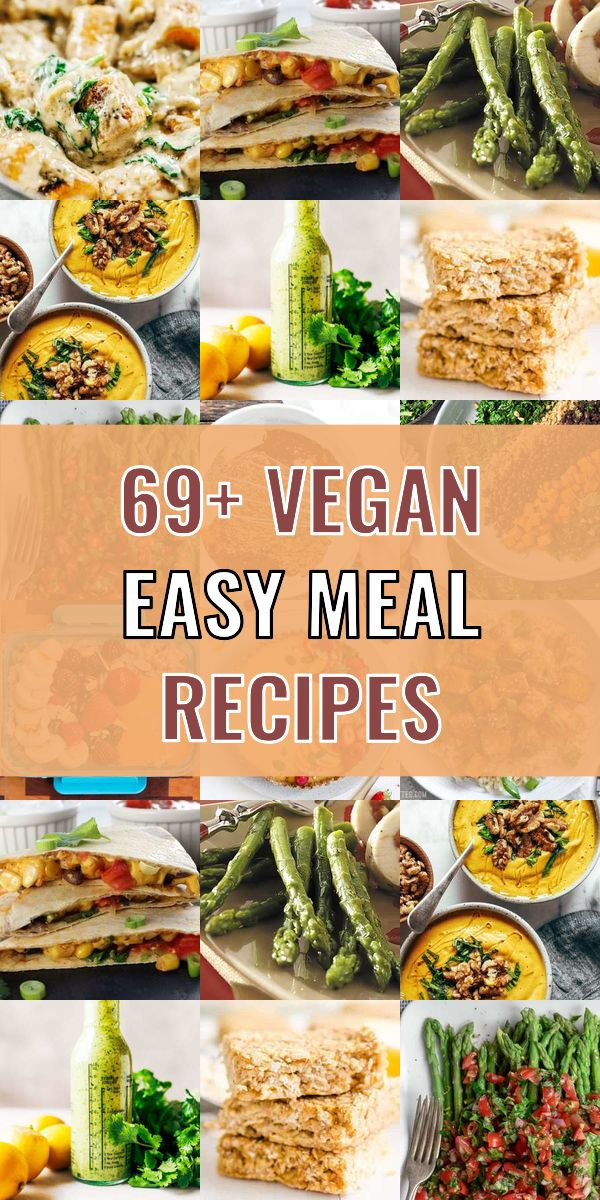 This Are The 69 Best Vegan Easy Meal Meals Of This Year