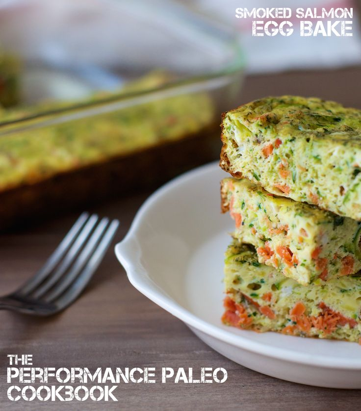 Smoked Salmon Egg Bake from Performance Paleo Cookbook   stupideasypaleo.com