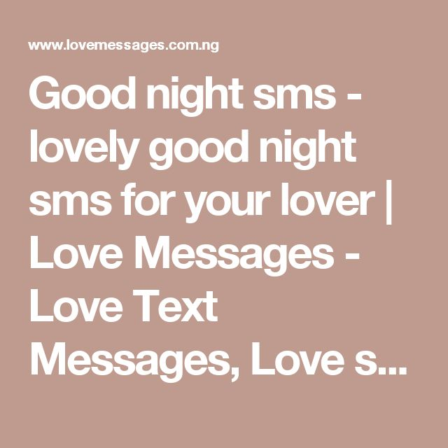 Good night sms - lovely good night sms for your lover   Love Messages  - Love Text Messages, Love sms