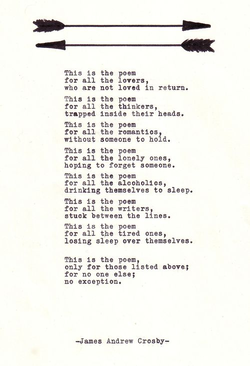 This is the poem for all the tired ones, losing sleep over themselves.