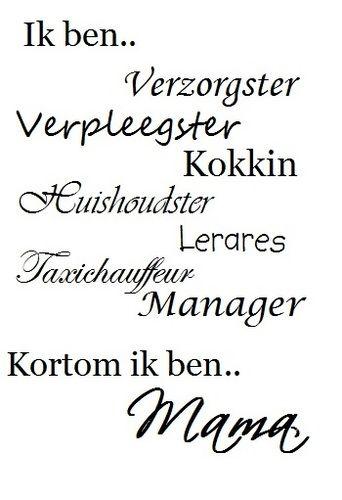 mama quotes nederlands - Google zoeken