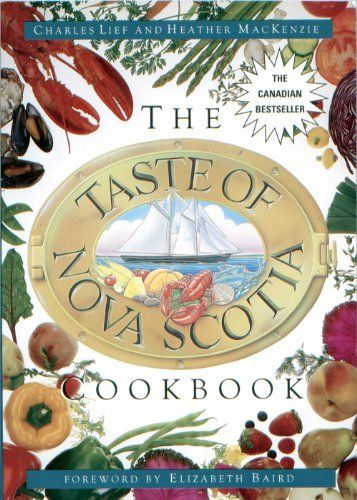 Taste of Nova Scotia Cookbook by Charles Lief, http://www.amazon.ca/dp/155109875X/ref=cm_sw_r_pi_dp_ByJEtb1NKH9HN