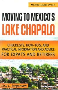Moving to Mexico's Lake Chapala.  Reading this great source of information now.  Well done Lisa.